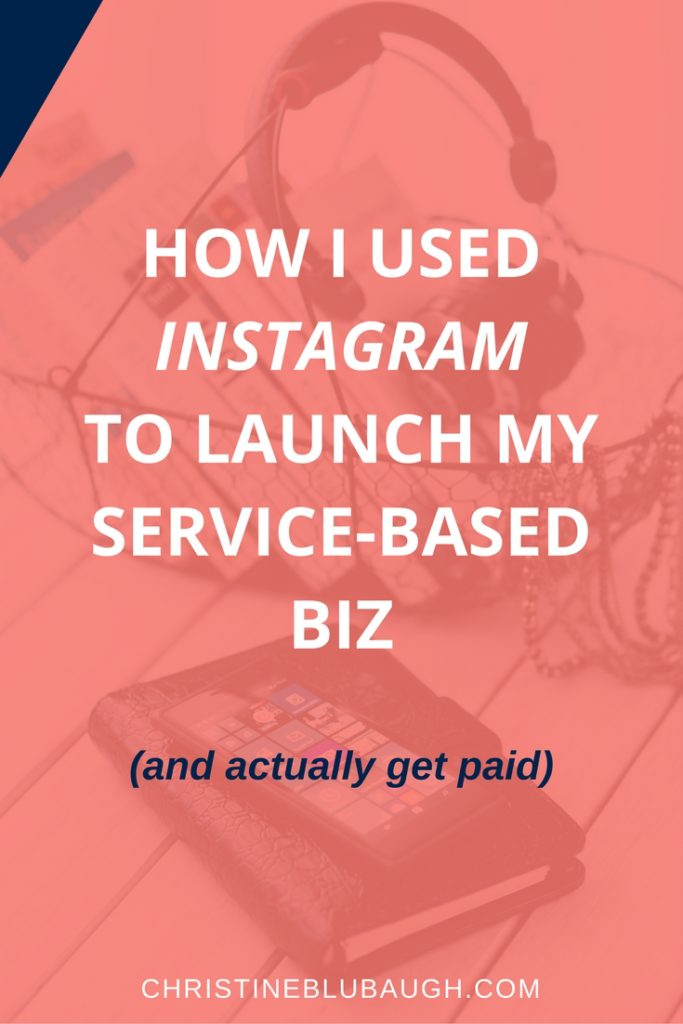 Learn how I used Instagram to launch my service-based business, get paying clients, and build exciting opportunities. Plus grab a FREE guide to growing your business with Insta! Click the image to get all the deets! via christineblubaugh.com